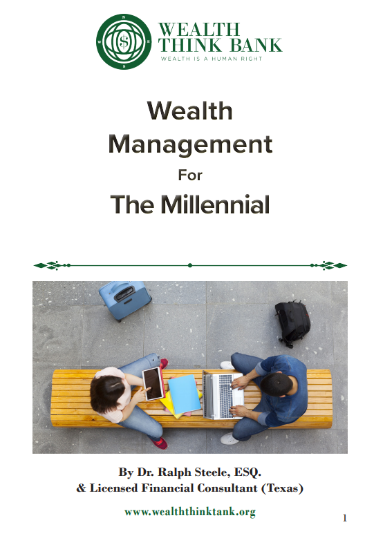 Wealth Management for The Millennial